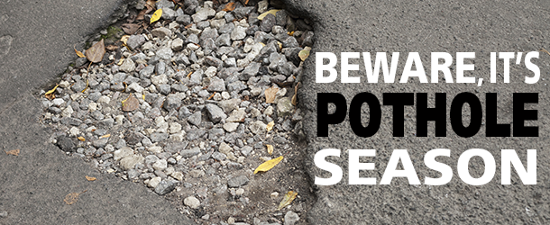 Potholes – The inevitable side effect of the spring warm-up